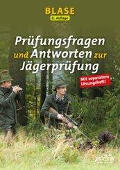 Blase - Prüfungsfragen und Antworten zur Jägerprüfung, m. 1 Buch, 2 Teile