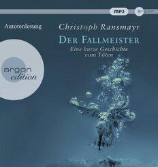 Der Fallmeister, 1 Audio-CD, MP3
