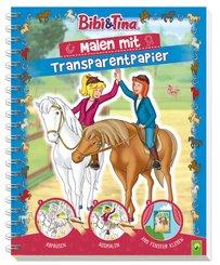 Bibi & Tina - Malen mit Transparentpapier