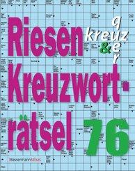 Riesen-Kreuzworträtsel - Bd.76