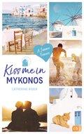 Kiss me in Mykonos