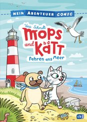 Mein Abenteuercomic - Mops und Kätt fahren ans Meer