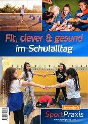 Fit, clever & gesund im Schulalltag
