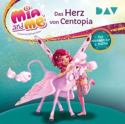 Mia and me: Das Herz von Centopia - Das Hörbuch zur 3. Staffel, 2 Audio-CD