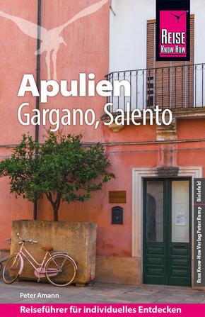 Reise Know-How Reiseführer Apulien mit Gargano und Salento