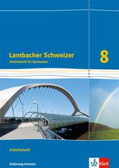 Lambacher Schweizer Mathematik 8. Ausgabe Schleswig-Holstein