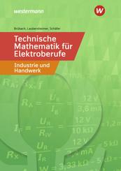 Technische Mathematik für Elektroberufe in Industrie und Handwerk
