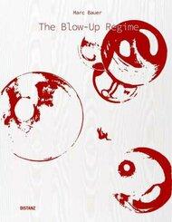 The Blow-Up Regime