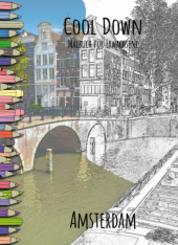 Cool Down   Malbuch für Erwachsene: Amsterdam