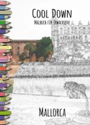 Cool Down   Malbuch für Erwachsene: Mallorca