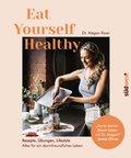Eat Yourself Healthy