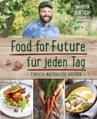 Food for Future für jeden Tag