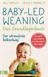 Baby-led Weaning - Das Grundlagenbuch