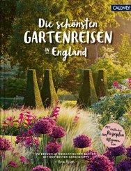 Die schönsten Gartenreisen in England