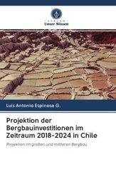 Projektion der Bergbauinvestitionen im Zeitraum 2018-2024 in Chile