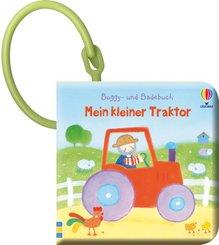 Buggy- und Badebuch: Mein kleiner Traktor