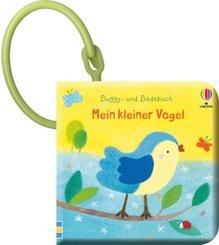 Buggy- und Badebuch: Mein kleiner Vogel
