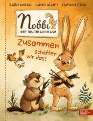 Nobbi, der Mutmachhase - Bd.2