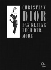 Das kleine Buch der Mode (Mit einem Vorwort von Melissa Drier)