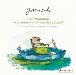 Herr Wondrak, wie kommt man durchs Leben?