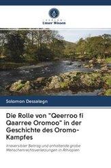 """Die Rolle von """"Qeerroo fi Qaarree Oromoo"""" in der Geschichte des Oromo-Kampfes"""