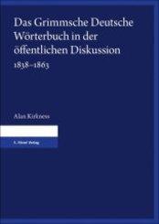 Das Grimmsche Deutsche Wörterbuch in der öffentlichen Diskussion 1838-1863