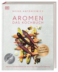 Aromen - Das Kochbuch