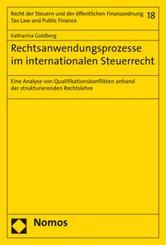 Rechtsanwendungsprozesse im internationalen Steuerrecht
