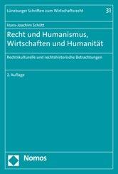 Recht und Humanismus, Wirtschaften und Humanität