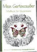 Malbuch für Erwachsene - Mein Gartenzauber
