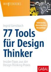 77 Tools für Design Thinker