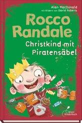 Rocco Randale 06 - Christkind mit Piratensäbel