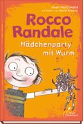 Rocco Randale 01 - Mädchenparty mit Wurm