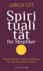 Spiritualität für Skeptiker