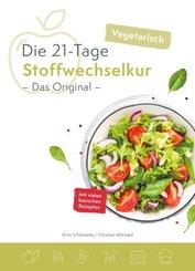 Die 21-Tage Stoffwechselkur - Das Original - vegetarisch
