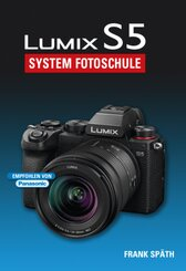 Lumix S5 System Fotoschule