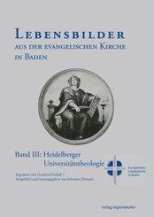 Lebensbilder aus der evangelischen Kirche in Baden im 19. und 20. Jahrhundert