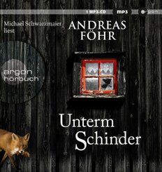 Unterm Schinder, 1 Audio-CD, MP3