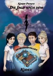 Die Jagd nach dem geheimnisvollen Kodex (Jugendbuch ab 13 Jahre)