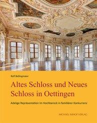 Altes Schloss und Neues Schloss in Oettingen