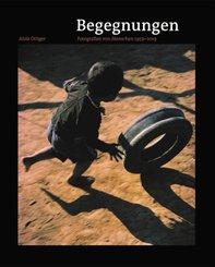 Begegnungen - Fotografien von Menschen 1959-2019