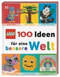 LEGO® 100 Ideen für eine bessere Welt