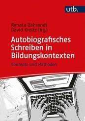 Autobiografisches Schreiben in Bildungskontexten