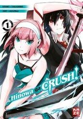 Hinowa ga CRUSH! - Bd.1