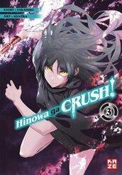 Hinowa ga CRUSH! - Bd.3
