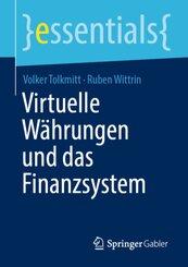 Virtuelle Währungen und das Finanzsystem