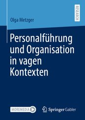 Personalführung und Organisation in vagen Kontexten