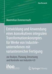 Entwicklung und Anwendung eines konsekutiven integralen Transformationskonzeptes für Werke von Industrieunternehmen mit
