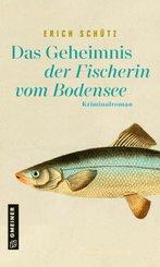 Das Geheimnis der Fischerin vom Bodensee