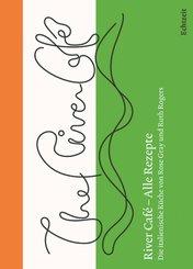 River Café - Alle Rezepte
